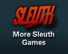 More Sleuth Games